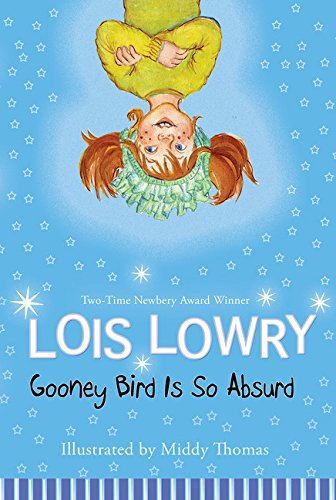 Gooney Bird Is So Absurd (Gooney Bird Greene) [Lois Lowry] (Tapa Blanda)