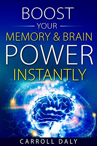 Boost your memory & brain power INSTANTLY: A development from the cutting edge of brain science - Edge Memory Edge Boost