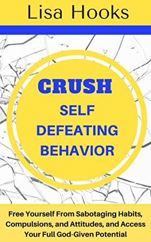 Download PDF Crush Self Defeating Behavior