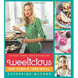 Weelicious: 140 Fast, Fresh, and Easy Recipes [Hardcover]