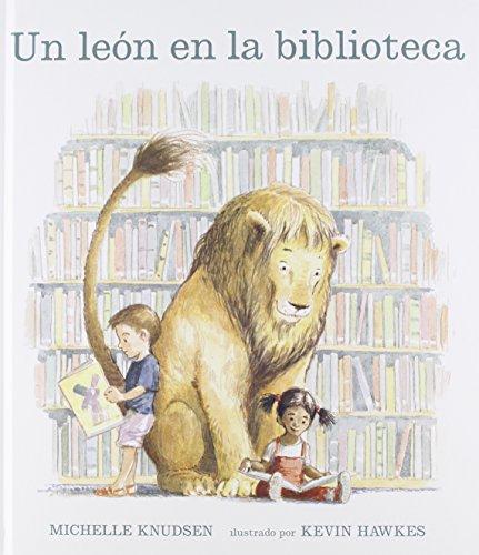 Un Leon en la biblioteca/ Library Lion (Spanish Edition)