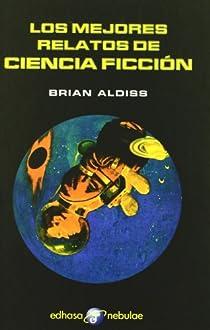 Los mejores relatos de ciencia ficción par Aldiss