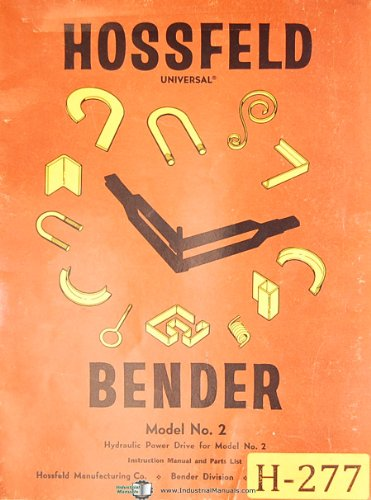 Bender Hyd (Hossfeld Model 2, Universal Iron Bender, Hyd. Power Drive, Instructions and Parts Manual)