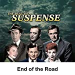 Suspense: End of the Road | Joseph Kearns