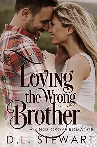 Loving the Wrong Brother: A Clean Mountain Romance (Kings Grove)