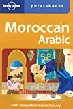Moroccan Arabic: Lonely Planet Phrasebook