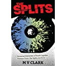The Splits: Personal Histories of Scott-Lapidot Disease from the Splits Archive