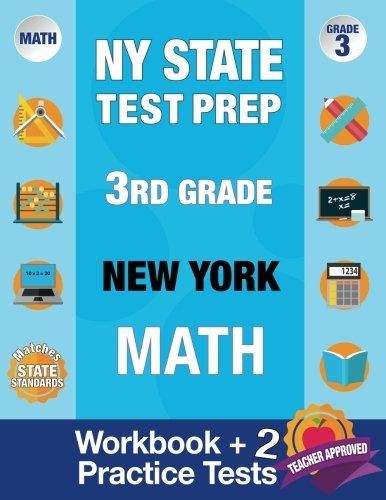 NY State Test Prep 3rd Grade New York Math: New York 3rd Grade Math Test Prep, 3rd Grade Math Test Prep New York, Math Test Prep New York, Math Test ... Grade 3 (New York Test Prep Books) (Volume 1)