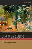 The Prospector, J. M. G. Le Clézio, 087923976X