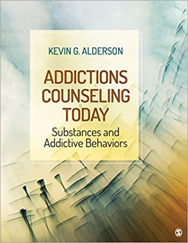 Addictions Counseling Today: Substances and Addictive Behaviors - Original PDF