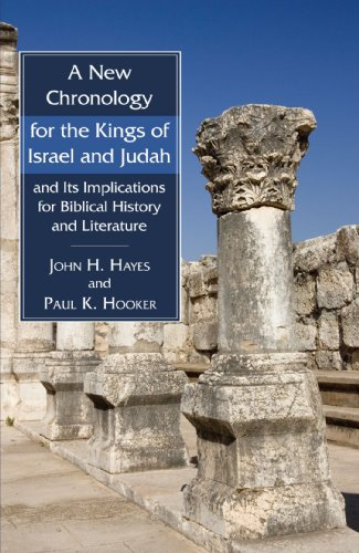 A New Chronology for the Kings of Israel and Judah and Its Implications for Biblical History and Literature: