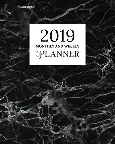 2019 Monthly And Weekly Planner: Calendar, Organizer, Goals and Wish List | Weekly Monday Start, January to December 2019 | Black Marble Granite Print -