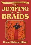 The Jumping of the Braids, Reem Hisham Hijjawi, 1483603814
