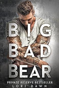 Big Bad Bear by [Dawn, Lori]