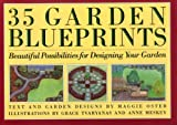 Thirty-Five Garden Blueprints, Maggie Oster, 0671666711