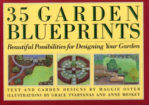 35 Garden Blueprints: Beautiful Possibilities for Designing Your Garden