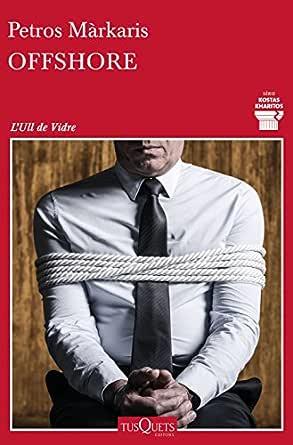 Offshore (Edició en català) (Detectiu Kostas Kharitos Book 1) (Catalan Edition)