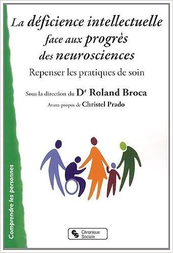 Download La déficience intellectuelle face aux progrès des neurosciences : Repenser les pratiques de soin pdf, epub