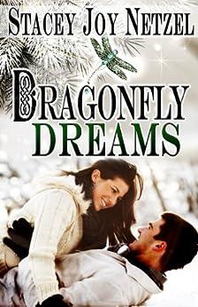 Dragonfly Dreams by [Netzel, Stacey Joy]