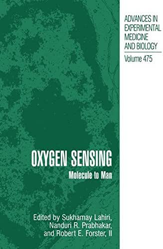 Oxygen Sensing: Molecule to Man (Advances in Experimental Medicine and Biology)
