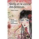 Stella et le cercle des femmes : Rituel de passage d'une adolescente