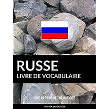 Livre de vocabulaire russe: Une approche thématique (French Edition)