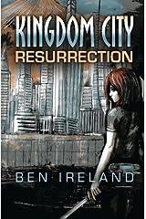 Kingdom City: Resurrection Paperback