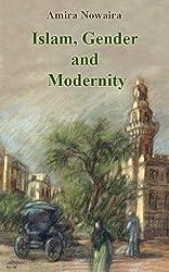 Islam, Gender and Modernity