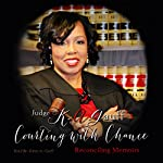 Courting with Chance: Reconciling Memoirs | Judge K. A. Gauff