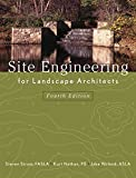 Site Engineering for Landscape Architects, 4th Edition w/ Web