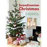 Scandinavian Christmas: 30+ inspiring projects for beautiful decorations and gifts