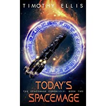 Today's Spacemage (The Spacemage Chronicle Book 2) (English Edition)