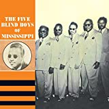 #1: 1947 - 1954: The Five Blind Boys of Mississippi