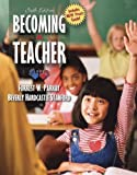 Becoming a Teacher, MyLabSchool Edition (6th Edition)