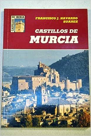 Amazon.com: Castillos de Murcia (Castillos de Iberia ...