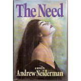 The Need, Andrew Neiderman, 0399137297