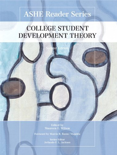 College Student Development Theory (Ashe Reader Series)