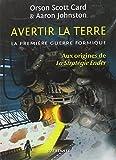 """Afficher """"La Première Guerre Formique - série en cours n° 1 Avertir la Terre"""""""