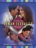Exploring Human Sexuality, Richard D. McAnulty and M. Michele Burnette, 020538059X