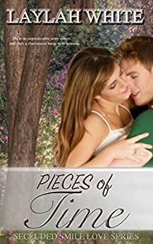PIECES OF TIME: Amnesia romance suspense (Secluded Smile Love Book 1) by [White, Laylah]