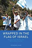 Wrapped in the Flag of Israel : Mizrahi Single Mothers and Bureaucratic Torture, Lavie, Smadar, 1782382224