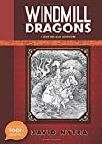 Windmill Dragons: A Leah and Alan Adventure: A TOON Graphic (The Leah and Alan Adventures)