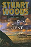 Loitering with Intent, Stuart Woods, 1410414477