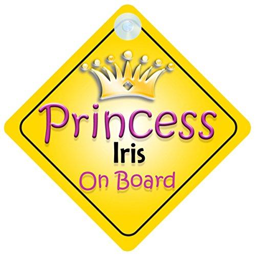(Princess Iris On Board Girl Car Sign Child/Baby Gift/Present 002)