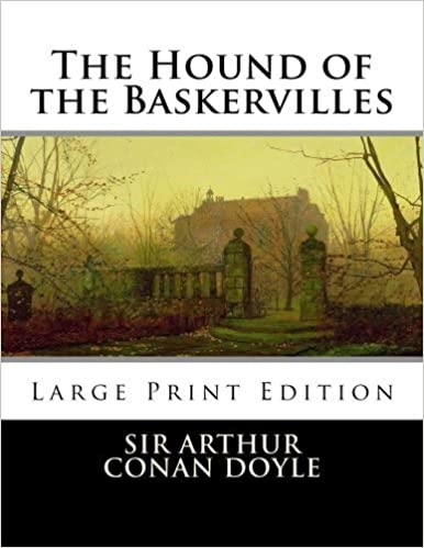 Book The Hound of the Baskervilles: Large Print by Sir Arthur Conan Doyle (2013-12-30)