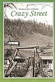 Crazy Street, Barbara Ann O'Keefe, 144978884X