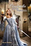 Cinderella: Ninja Warrior (Twisted Tales Book 1)