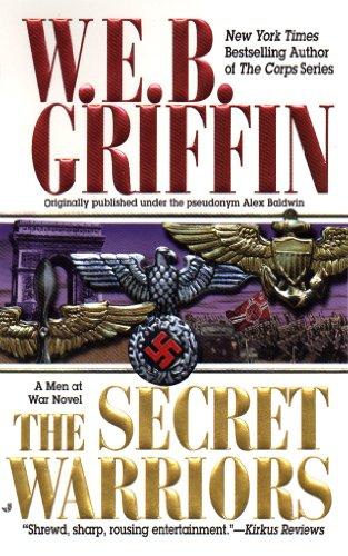 The Secret Warriors: A Men at War Novel]()