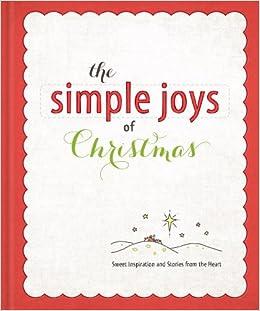 The Joys Of Christmas.The Simple Joys Of Christmas Ellie Claire 9781609368081