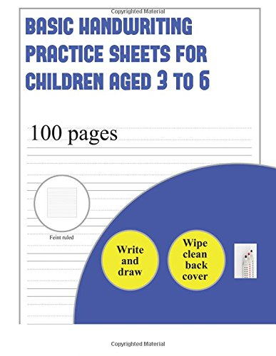Download Basic Handwriting Practice Sheets for Children 3 to 6 (write and draw paper): 100 basic handwriting practice sheets for children aged 3 to 6: This ... their handwriting and draw (Volume 3) PDF